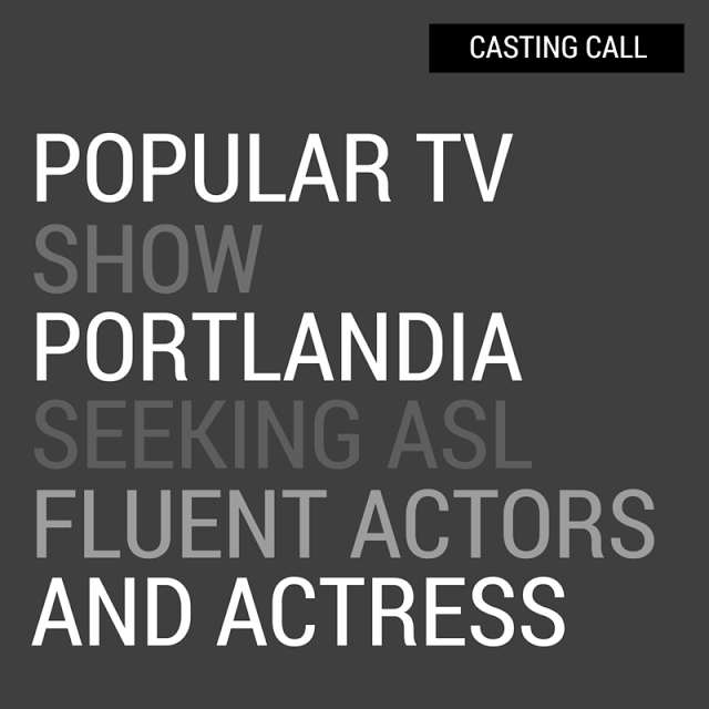 Popular TV Show Portlandia seeking ASL-Fluent Actors and Actress